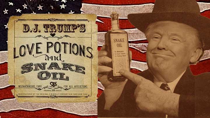 Trump's Snake Oil